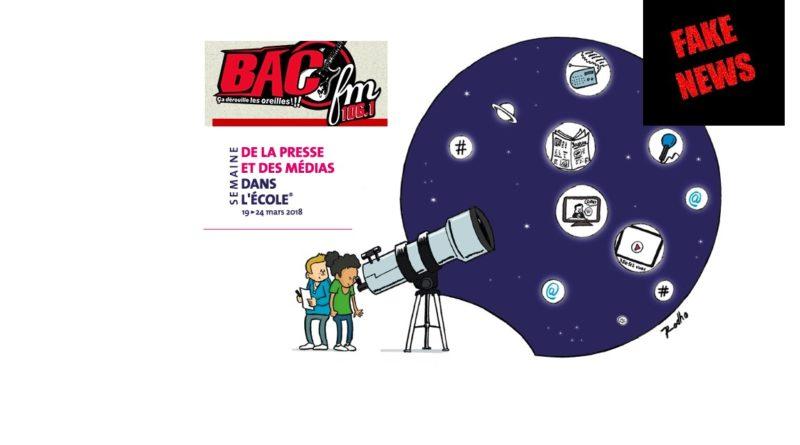 BacFM et les lycéens de Raoul Follereau en lutte contre les fakenews (#29ème SPME)