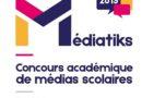 Médiatiks 2019 : Le concours des  médias scolaires : inscrivez-vous !!